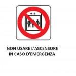 CARTELLO IN ALLUMINIO DIVIETO DI USARE L'ASCENSORE IN CASO D'EMERGENZA 50×35cm