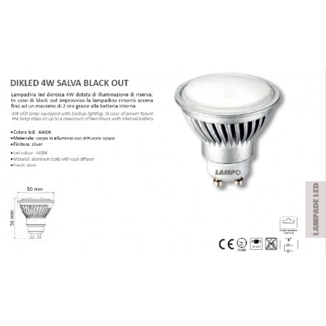 LAMPADINA LED EMERGENZA BATTERIA GU10 4W 230V 6400K ANTI BLACKOUT DIKLED4WBTBF